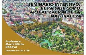 <p>El Master Universitario en Proyecto Avanzado de Arquitectura y Ciudad (MUPAAC) presenta el<strong>SEMINARIO INTENSIVO:EL PAISAJE COMO ARTEALIZACIÓN DE LA NATURALEZA</strong></p>  <p><strong>Horario:</strong>Martes, 9 de marzo de 16:00 a 19:00</p>  <p>       Miércoles, 10 de marzo de 16:00 a 19:00</p>  <p><strong>Lugar:</strong>Online.</p>  <p><strong>Detalles:</strong></p>  <p><strong>Martes 9 de marzo</strong></p>  <p>16:00 - 17:00h:<strong>Tipos de Paisaje y Sistematización </strong>porMarta Nieto, Dra. Arquitecta profesora PAD de la UAH, Escuela de Arquitectura</p>  <p>17:00 - 18:30h: <strong>Conferencia: Paisajes frontera, dos intervenciones en los límites de la ciudad: Font del Racó y Parque de la Ciudadela, Barcelona</strong> por Carmen Toribio, Dra. Arquitecta profesora A.D. E.T.S. Arquitectura de Madrid</p>  <p><strong>Enlace: </strong>MGBH620_aula-virtual TFM, proyecto avanzado,enlace sesión: <a href=https://eu.bbcollab.com/guest/26014374774a4d0fb6e4c7c94b9a78da id=LPlnk768914 target=_blank>https://eu.bbcollab.com/guest/26014374774a4d0fb6e4c7c94b9a78da</a></p>  <p><strong>Miércoles 10 de marzo</strong></p>  <p>6:00 - 19:00h:<strong>Recreación del Paisaje in situ, in visu. La naturaleza como modelo</strong>porMarta Nieto, Dra. Arquitecta profesora PAD de la UAH, Escuela de Arquitectura</p>  <p><strong>Enlace:</strong> MGBH620_aula-virtual TFM, proyecto avanzado,enlace sesión: <a href=https://eu.bbcollab.com/guest/e5f5fdff3d0244248d46e61c5e490eaa id=LPlnk553944 target=_blank>https://eu.bbcollab.com/guest/e5f5fdff3d0244248d46e61c5e490eaa</a></p>  <p>Para más información <a href=https://universidaddealcala-my.sharepoint.com/:b:/g/personal/e_arquitectura_uah_es/Eb3OfRYQyG5Cl7CGfv9WK98ByhWtGI2a44YyNkAYUdYuoA?e=YQVZnX>aquí</a></p>